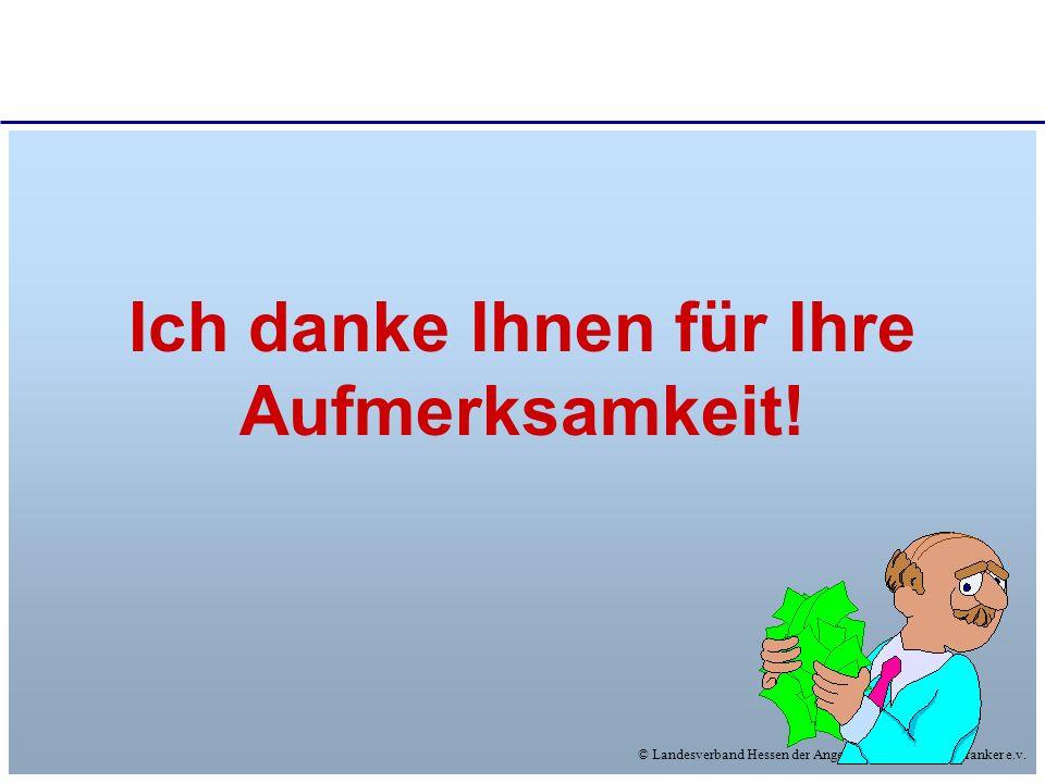 © Landesverband Hessen der Angehörigen Psychisch Kranker e.v. Ich danke Ihnen für Ihre Aufmerksamkeit!