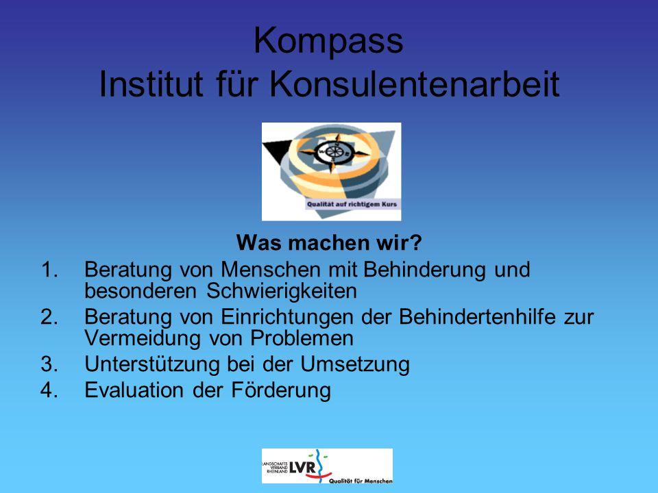 Kompass Institut für Konsulentenarbeit Wer sind wir.