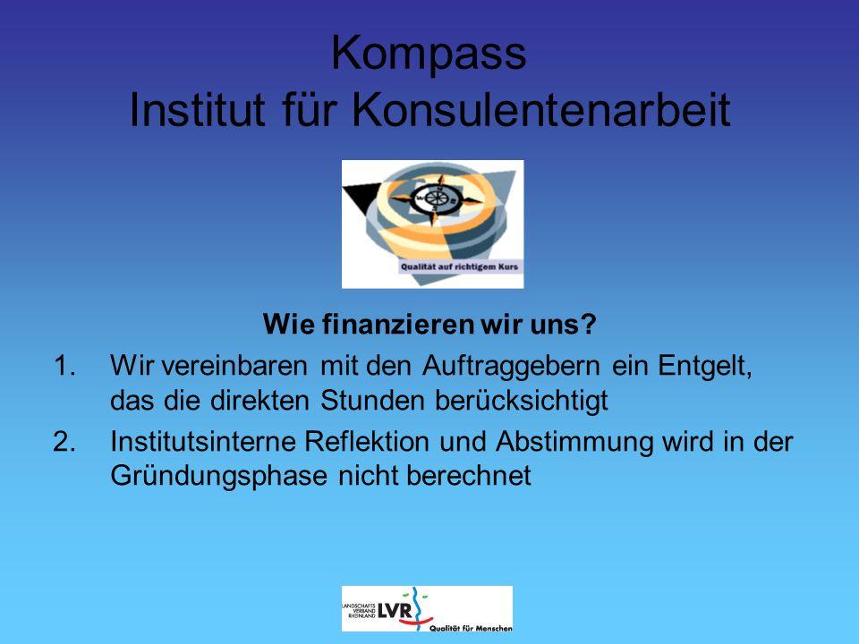 Kompass Institut für Konsulentenarbeit Wie kommen wir miteinander in Kontakt.