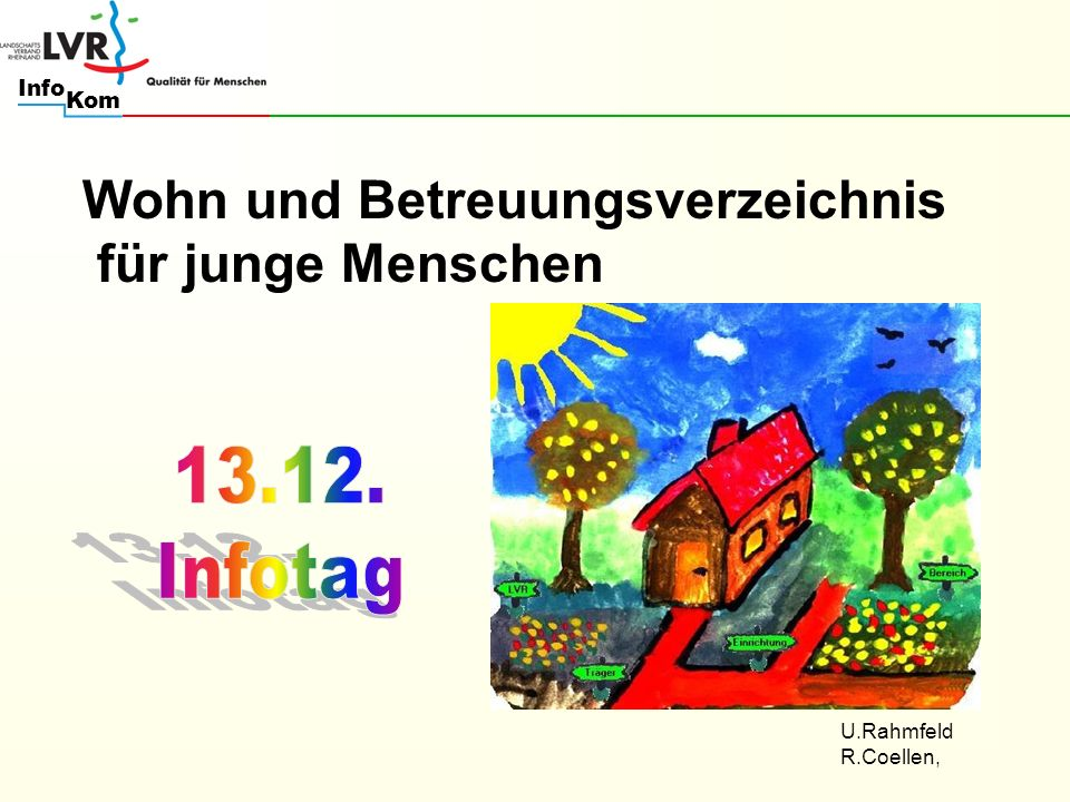 Kom Info Wohn und Betreuungsverzeichnis für junge Menschen U.Rahmfeld R.Coellen,