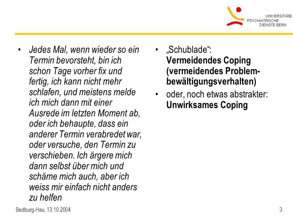 UNIVERSITÄRE PSYCHIATRISCHE DIENSTE BERN Bedburg-Hau, 13.10.2004 14 Gleiche medizinische Diagnose – unterschiedliche Pflegediagnosen Patient A, 37 Jahre Patient B, 45 Jahre Psychiatrische Diagnose: Schizophrenie Psychiatrische Diagnose: Schizophrenie Pflegediagnosen: Gefahr von Mangelernährung Vereinsamungsgefahr Einschlafstörung Risiko für Gewalttätigkeit Nichteinhalten von Be- handlungsempfehlungen Pflegediagnosen: Überernährung Erschöpfung Fehlende Fähigkeit, sich durchsetzen zu können Sehr gute Compliance bezüglich Neuroleptikatherapie