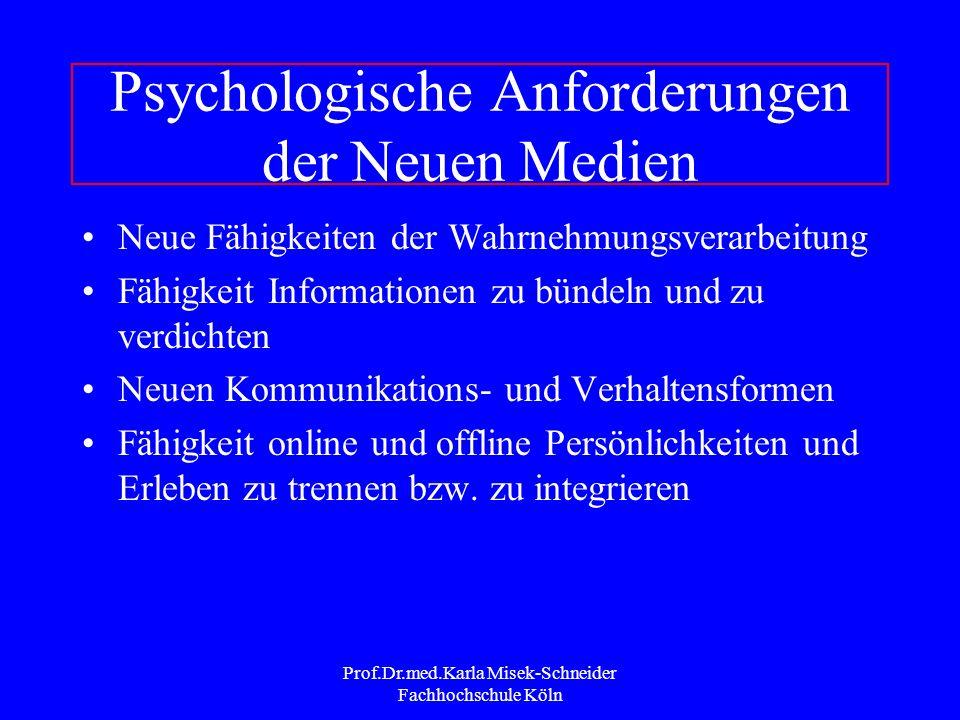 Prof.Dr.med.Karla Misek-Schneider Fachhochschule Köln Hauptmerkmale der Neuen Medien Integration verschiedener Arten von Information Möglichkeit der I