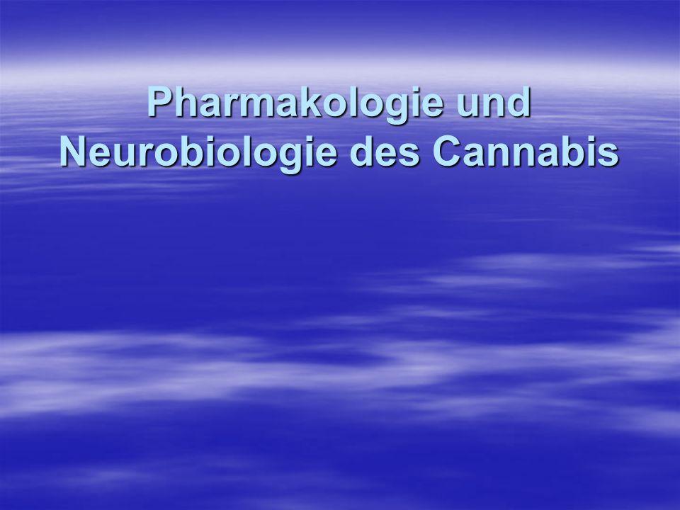 Pharmakologie und Neurobiologie des Cannabis