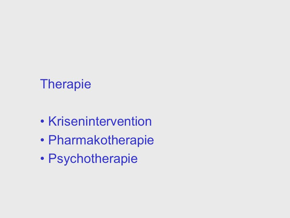 Therapie Krisenintervention Pharmakotherapie Psychotherapie