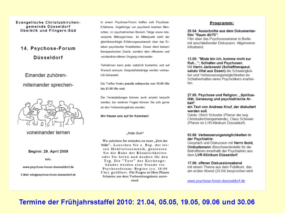 Termine der Frühjahrsstaffel 2010: 21.04, 05.05, 19.05, 09.06 und 30.06