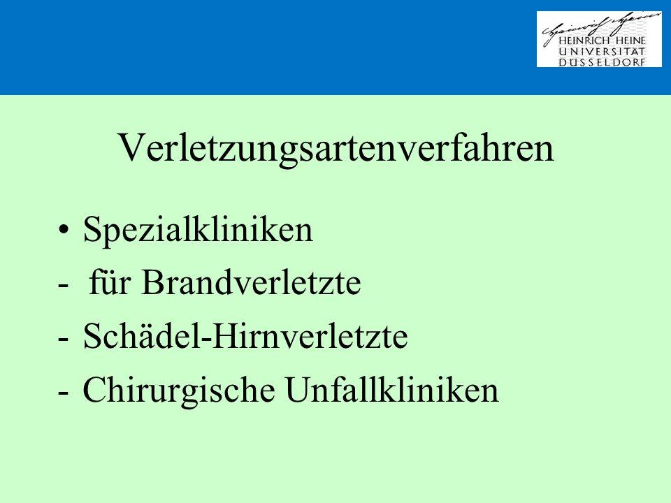 Verletzungsartenverfahren Spezialkliniken - für Brandverletzte -Schädel-Hirnverletzte -Chirurgische Unfallkliniken