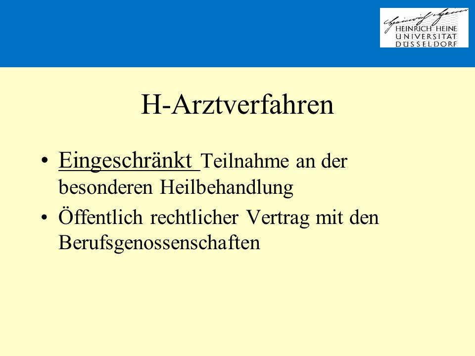 H-Arztverfahren Eingeschränkt Teilnahme an der besonderen Heilbehandlung Öffentlich rechtlicher Vertrag mit den Berufsgenossenschaften