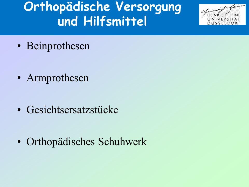 Orthopädische Versorgung und Hilfsmittel Beinprothesen Armprothesen Gesichtsersatzstücke Orthopädisches Schuhwerk