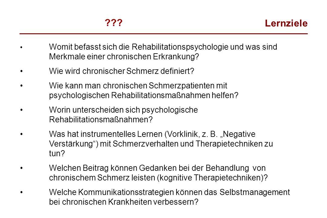 Womit befasst sich die Rehabilitationspsychologie und was sind Merkmale einer chronischen Erkrankung? Wie wird chronischer Schmerz definiert? Wie kann