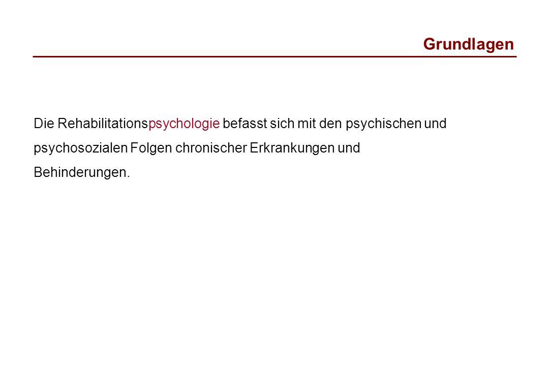 Die Rehabilitationspsychologie befasst sich mit den psychischen und psychosozialen Folgen chronischer Erkrankungen und Behinderungen. Grundlagen