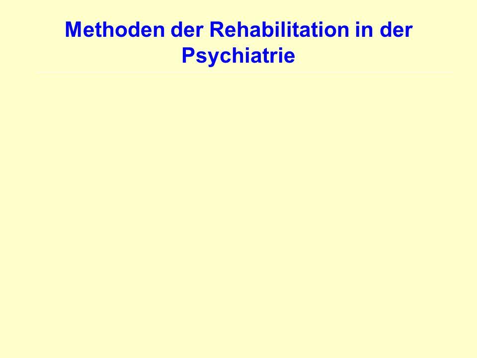 Methoden der Rehabilitation in der Psychiatrie