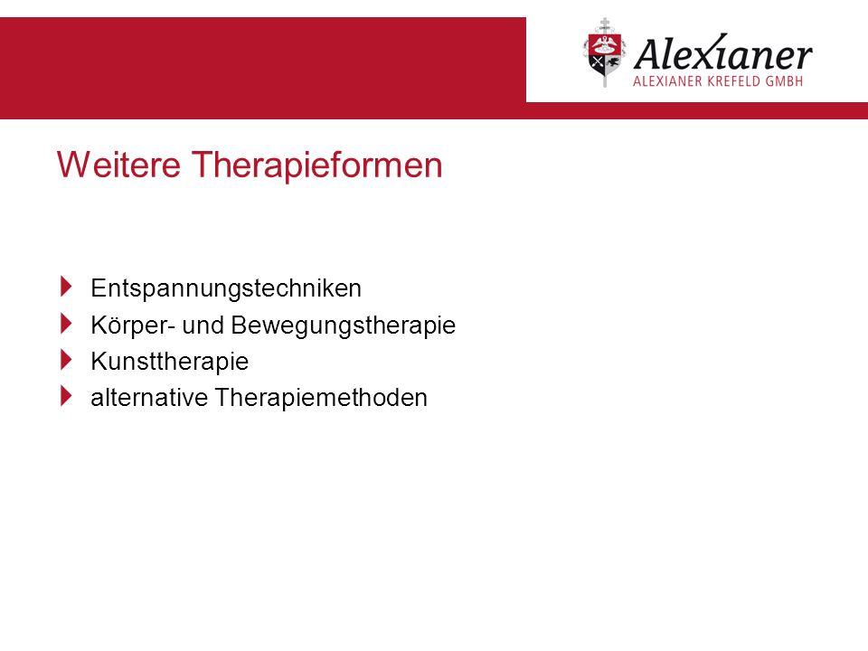Weitere Therapieformen Entspannungstechniken Körper- und Bewegungstherapie Kunsttherapie alternative Therapiemethoden