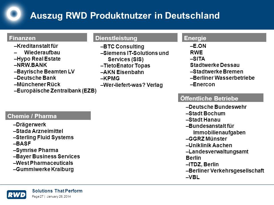 Solutions That Perform Page 27 | January 26, 2014 Auszug RWD Produktnutzer in Deutschland Öffentliche Betriebe –Kreditanstalt für – Wiederaufbau –Hypo