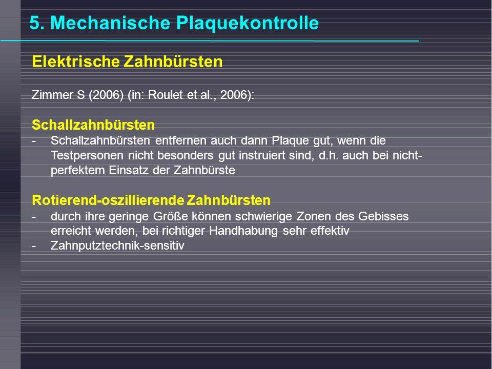 Fluoridierung (lokal: Spülungen, Lacke, Gele; systemisch;.., evtl.