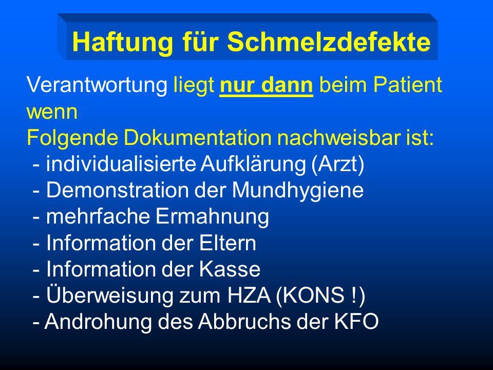 Forensische Aspekte III. Individualisierter Aufklärungsbogen Mitarbeit bei der Mundhygiene Protokollführer = Zeuge Demonstration der Mundhygiene (Kart
