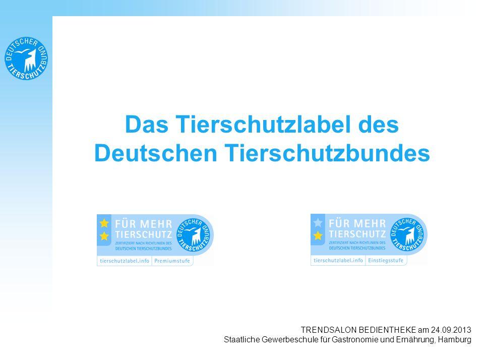 Einstiegs-Standard Bestandsobergrenzen in grober Anlehnung an die BISch/UVP: - 3.000 Schweine -60.000 Masthühner Verbot gentechnisch veränderter Futtermittel soll nach 36monatiger Übergangsfrist folgen Premium-Standard Bestandsobergrenzen: - 950 Schweine -16.000 Masthühner Verbot gentechnisch veränderter Futtermittel Das Tierschutzlabel des Deutschen Tierschutzbundes Richtlinien des Labels Kriterien für Mastschweine und Masthühner (gesellschaftliche Kriterien) TRENDSALON BEDIENTHEKE am 24.09.2013 in Hamburg