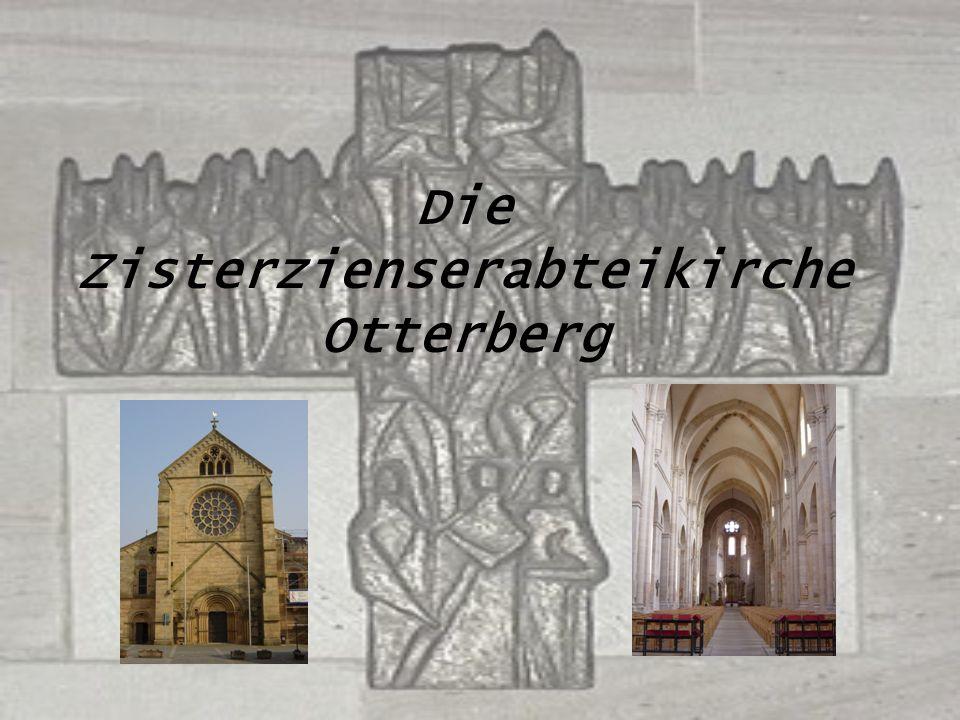 Zisterzienserabteikirche Otterberg Zur Geschichte 1122: von Graf Siegfried gestiftet 1143: Klostergründung durch Zisterziensermönche 1143-1154 : Bauzeit Um 1190/95: Wirtschaftliche Hochblüte (z.B.