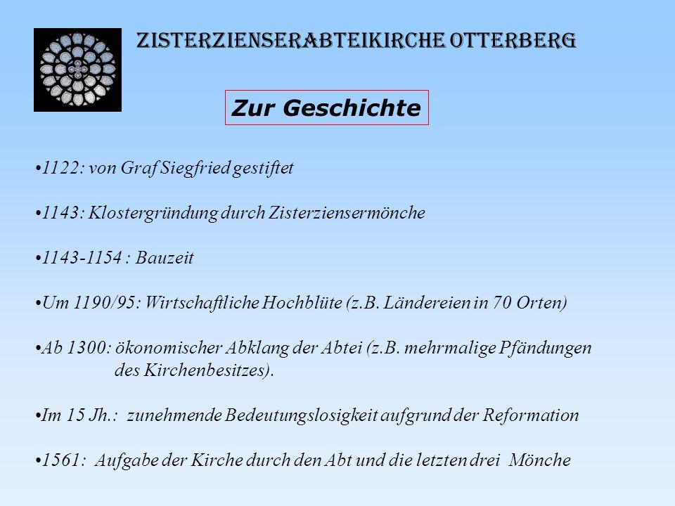 Zisterzienserabteikirche Otterberg Kurzbeschreibung Die ehemalige Klosterkirche, eine Pfeilerbasilika über einem lateinischen, kreuzförmigen Grundriss mit quadratischem Chor und polygonaler (vieleckiger) Apsis, misst der Länge nach 73,5 und der Breite nach 24,6 m.