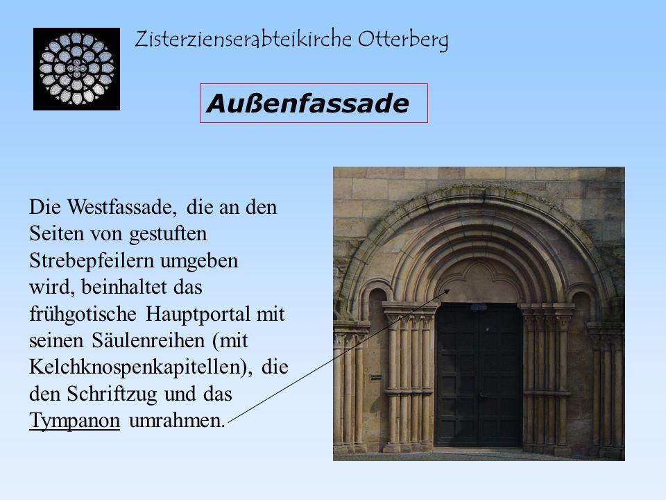Zisterzienserabteikirche Otterberg Außenfassade Die Westfassade, die an den Seiten von gestuften Strebepfeilern umgeben wird, beinhaltet das frühgotis