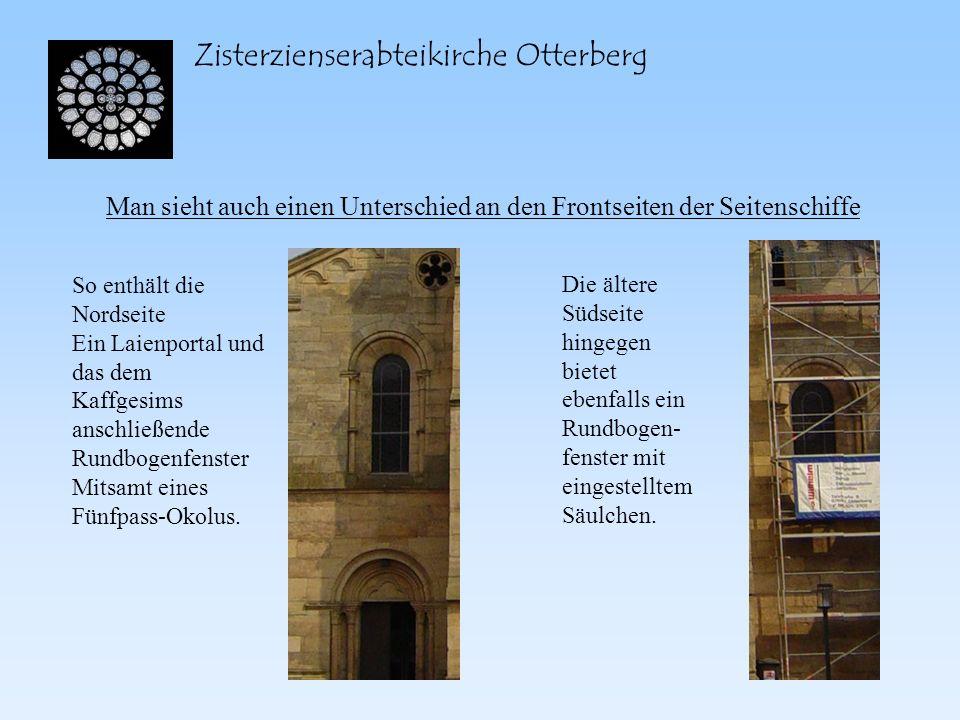 Zisterzienserabteikirche Otterberg Man sieht auch einen Unterschied an den Frontseiten der Seitenschiffe So enthält die Nordseite Ein Laienportal und