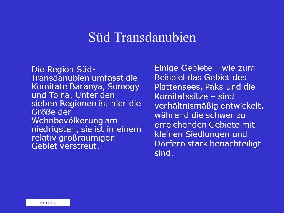 Süd Transdanubien Die Region Süd- Transdanubien umfasst die Komitate Baranya, Somogy und Tolna. Unter den sieben Regionen ist hier die Größe der Wohnb
