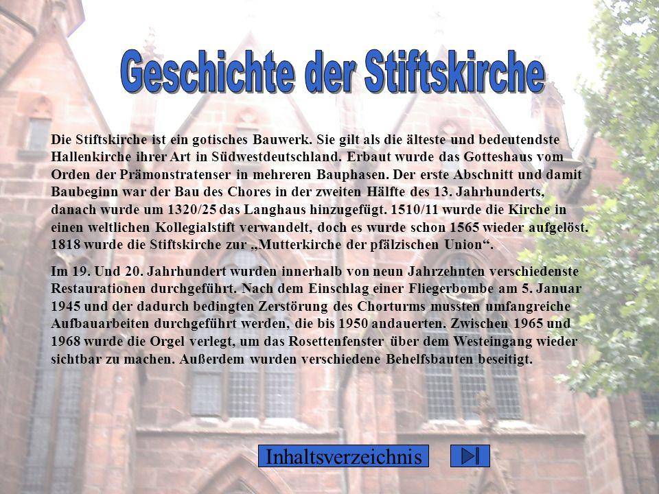Inhaltsverzeichnis Die Stiftskirche ist ein gotisches Bauwerk. Sie gilt als die älteste und bedeutendste Hallenkirche ihrer Art in Südwestdeutschland.