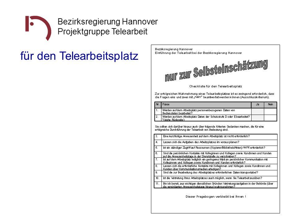 Bezirksregierung Hannover Projektgruppe Telearbeit für den Telearbeitsplatz