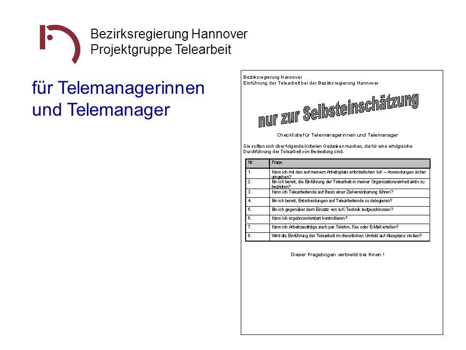 Bezirksregierung Hannover Projektgruppe Telearbeit für Telemanagerinnen und Telemanager