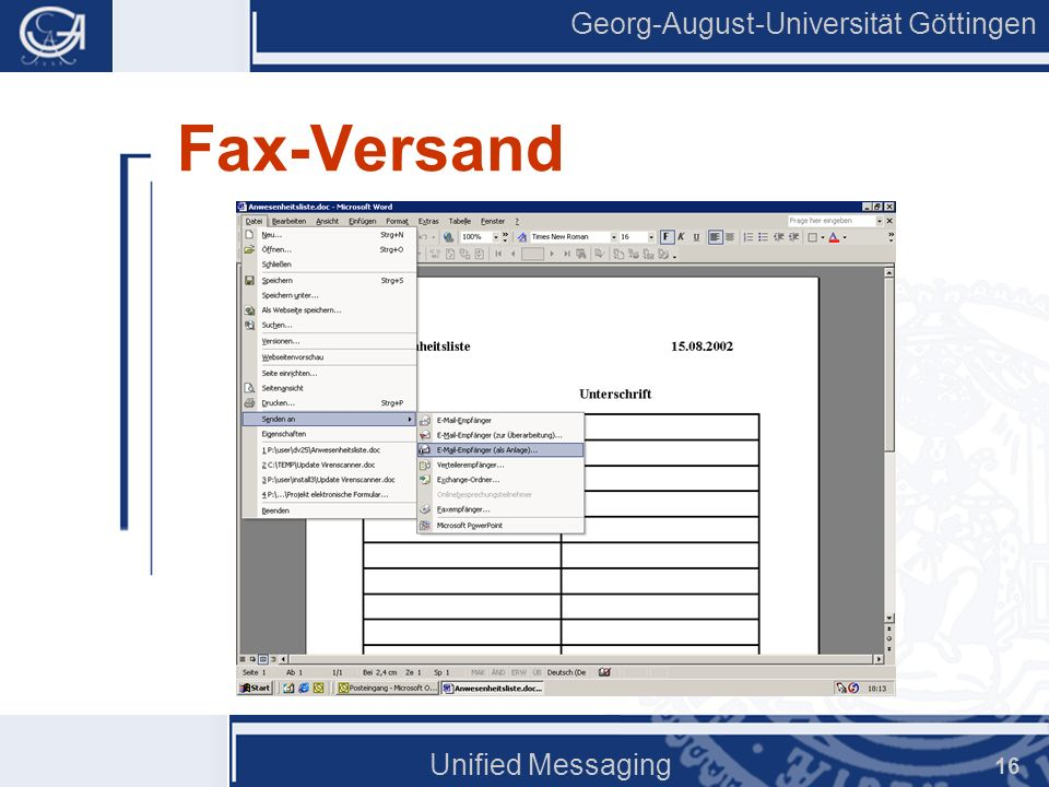 Georg-August-Universität Göttingen Unified Messaging 16 Fax-Versand