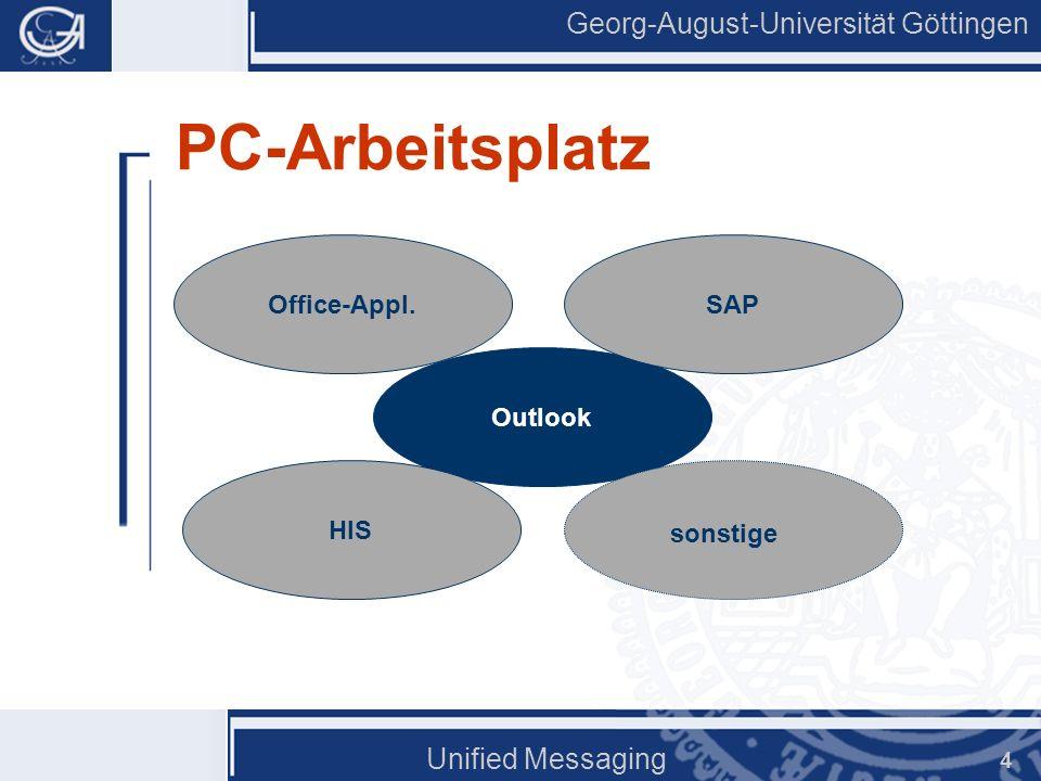 Georg-August-Universität Göttingen Unified Messaging 15 Fax-Versand Faxe versenden Wie E-Mail, Empfänger = Faxnummer Gemischte Empfängerlisten Direkt aus jeder Office-Anwendungen