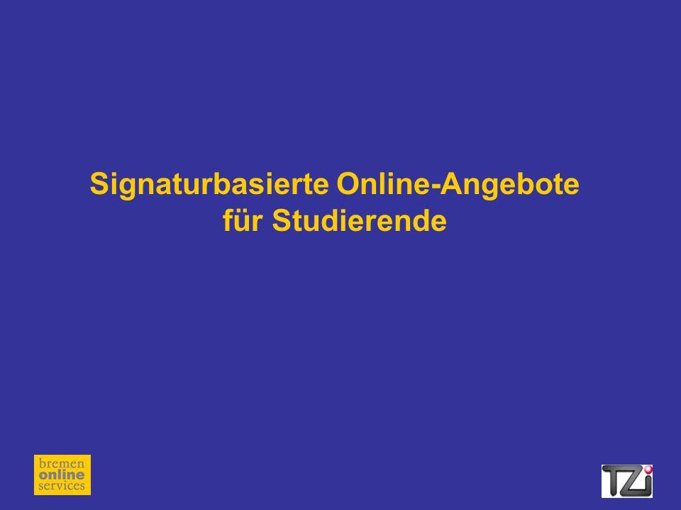 Signaturbasierte Online-Angebote für Studierende