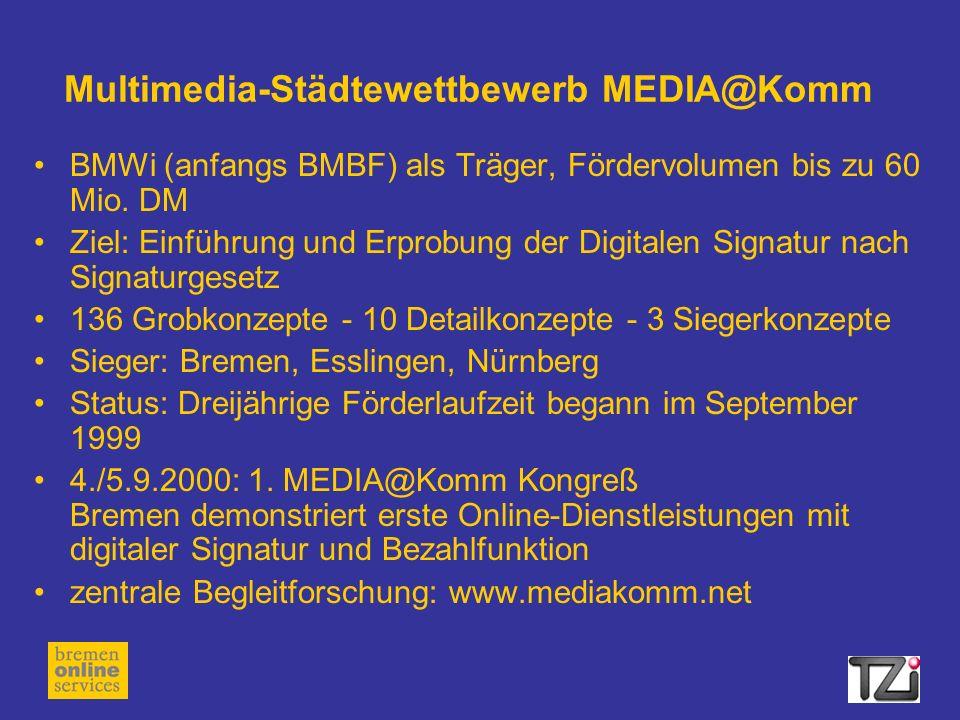 Multimedia-Städtewettbewerb MEDIA@Komm BMWi (anfangs BMBF) als Träger, Fördervolumen bis zu 60 Mio.