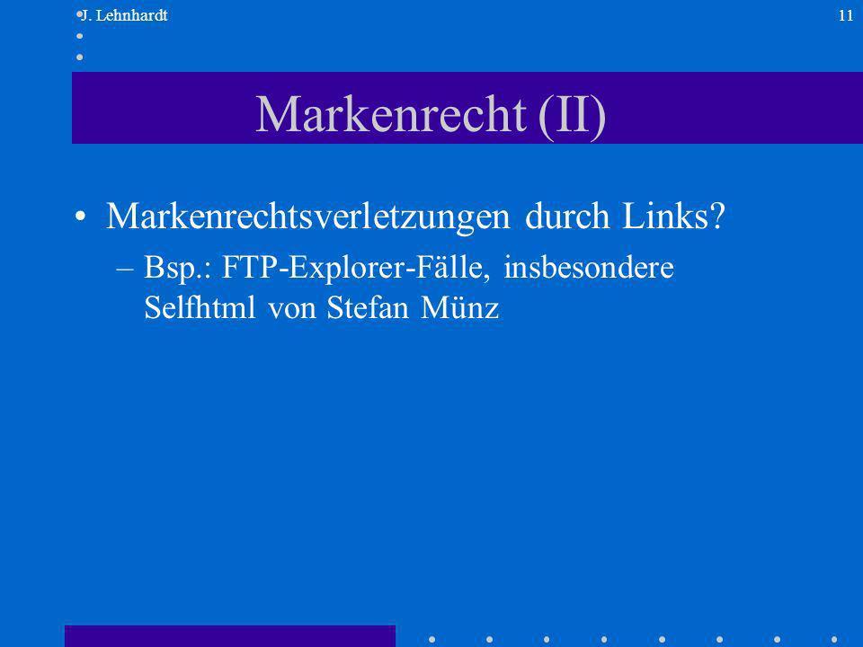 J.Lehnhardt11 Markenrecht (II) Markenrechtsverletzungen durch Links.