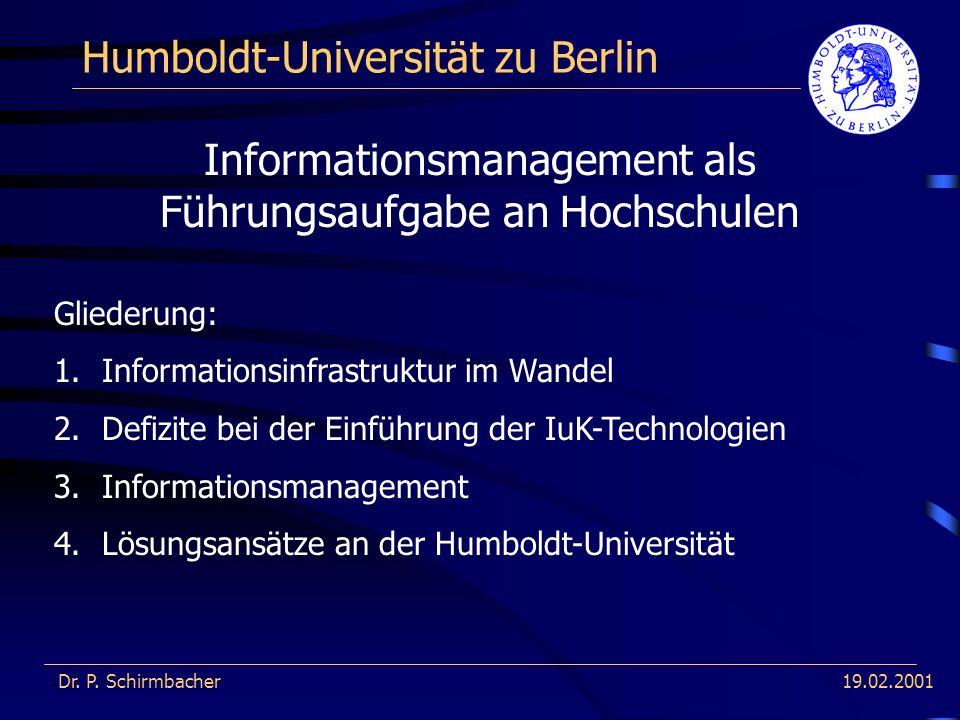 19.02.2001 Humboldt-Universität zu Berlin Dr. P.