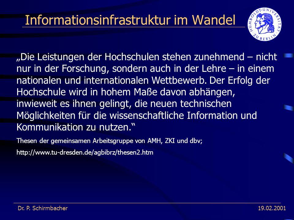 19.02.2001 Informationsinfrastruktur im Wandel Dr.