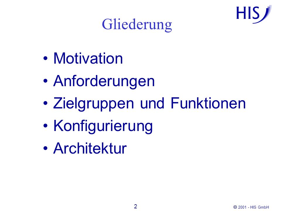 2001 - HIS GmbH 13 JDesignerPro JDK QFW Parameter XXX HISQIS Modul XXX HISQIS Modul XXX = QFW + Parameter XXX Konfigurierung