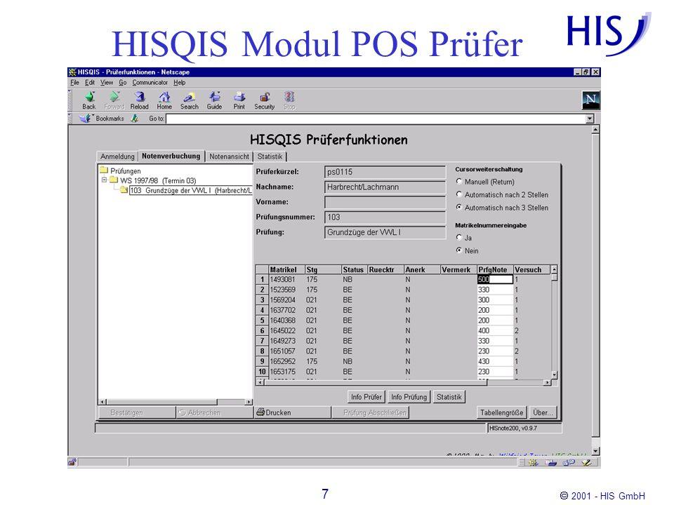 2001 - HIS GmbH 18 Architektur Die Sicherheits-Software schiebt sich dazwischen Die Firewall öffnet nur noch die Ports 7123 und 7124 www Server JDP Server DB 807123 488971244889 80 verschlüsselt