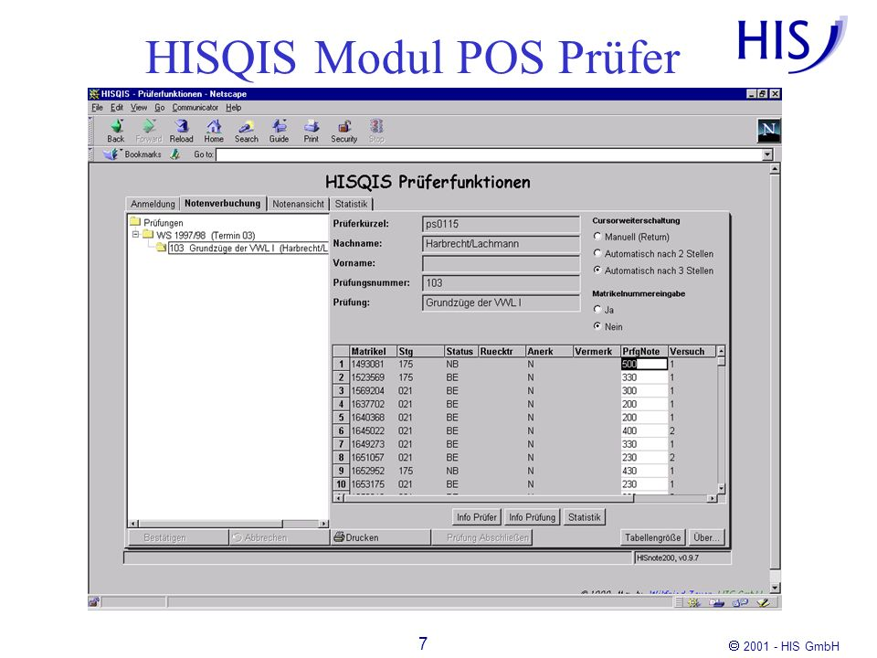 2001 - HIS GmbH 8 HISQIS Modul POS Student