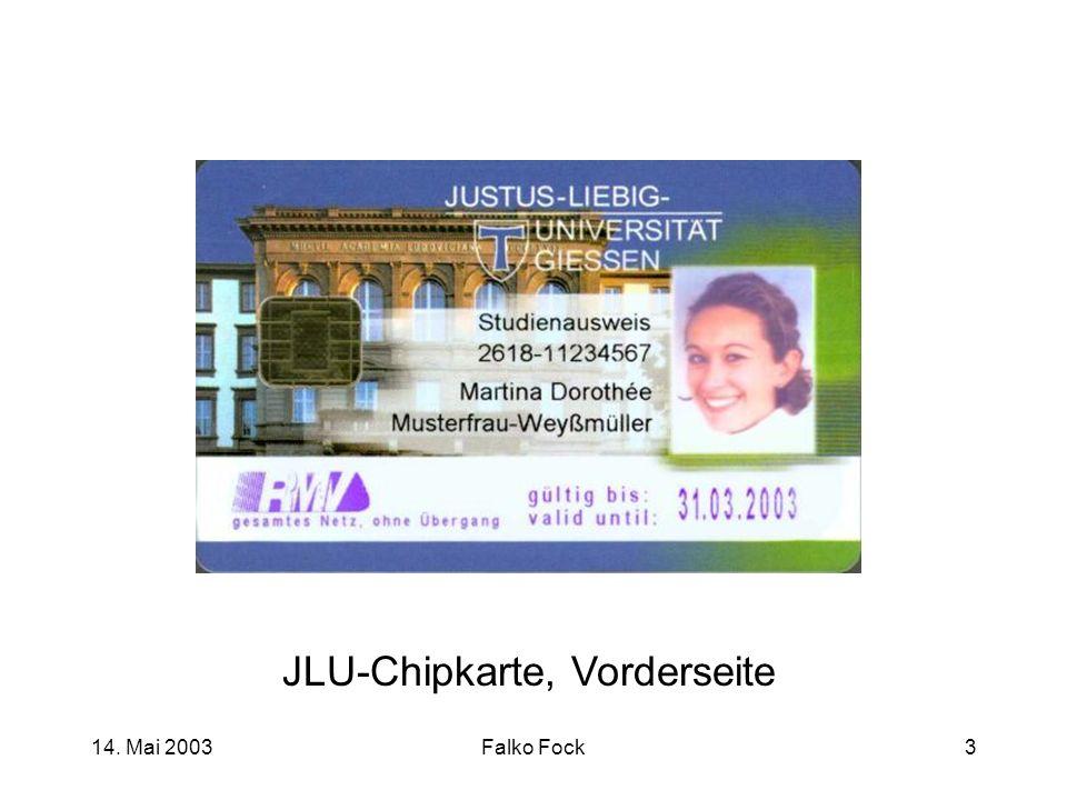14. Mai 2003Falko Fock3 JLU-Chipkarte, Vorderseite