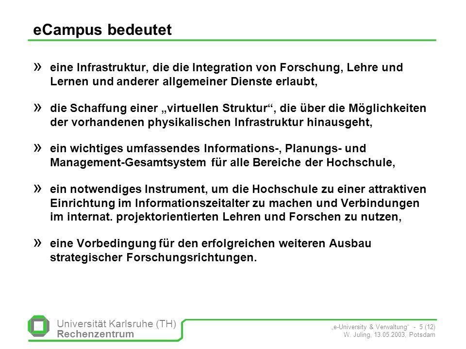 Universität Karlsruhe (TH) Rechenzentrum e-University & Verwaltung - 5 (12) W.