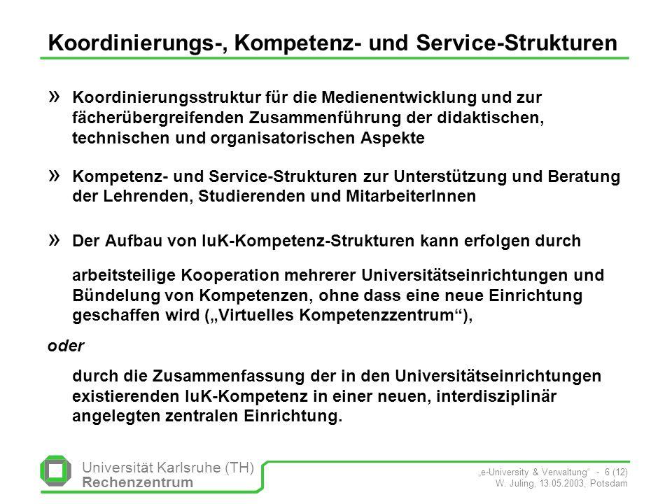 Universität Karlsruhe (TH) Rechenzentrum e-University & Verwaltung - 6 (12) W.