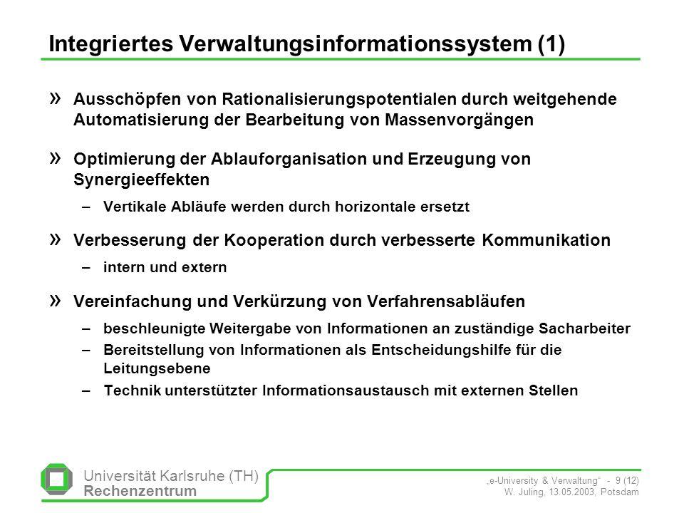 Universität Karlsruhe (TH) Rechenzentrum e-University & Verwaltung - 10 (12) W.