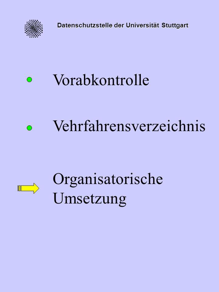 Datenschutzstelle der Universität Stuttgart konstruktiv beratende Unterstützung konstruktiv beratende Unterstützung Aufgaben und Ziele Behördlicher DS