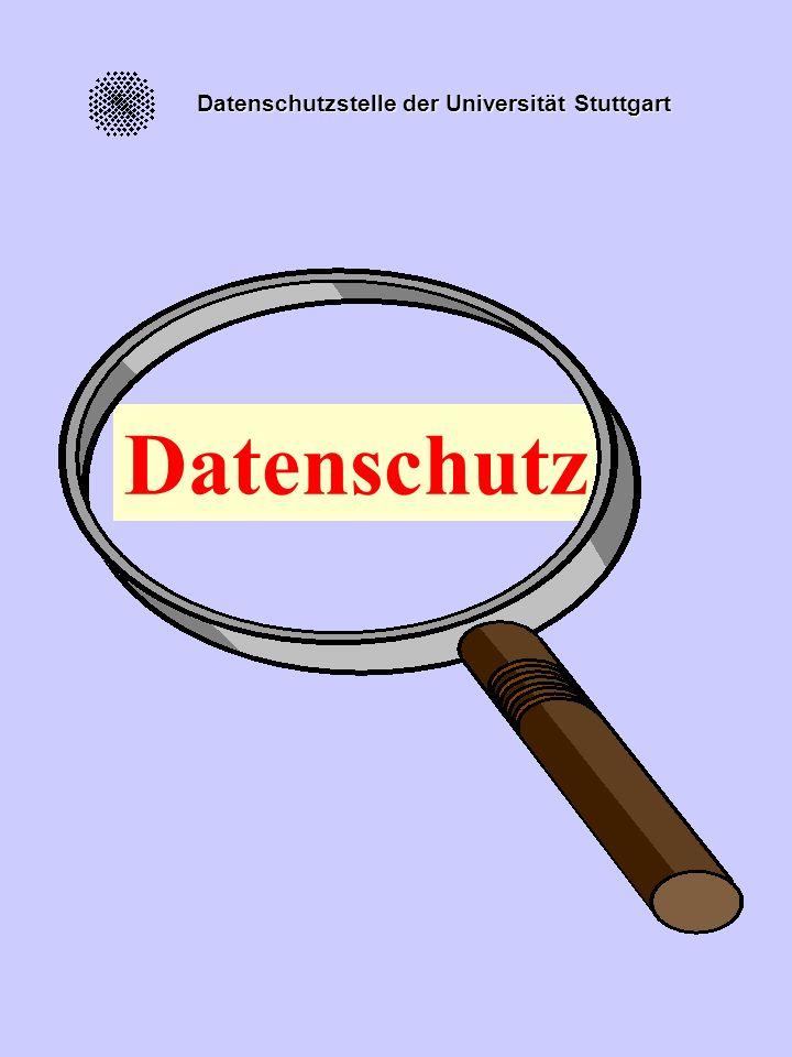 Datenschutzstelle der Universität Stuttgart Datenschutz
