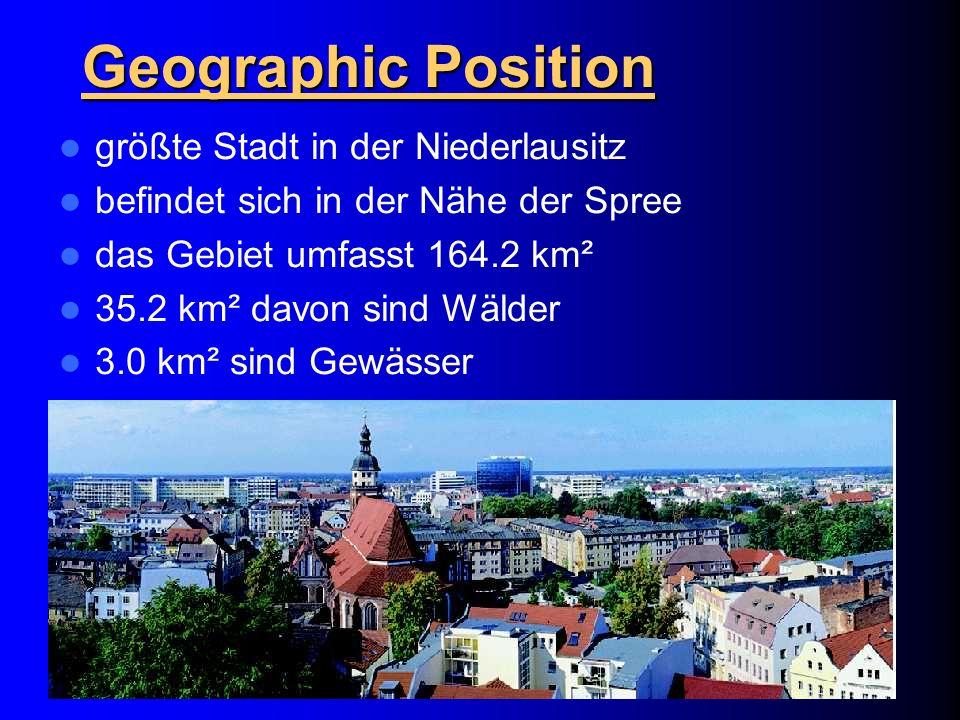 Geographic Position größte Stadt in der Niederlausitz befindet sich in der Nähe der Spree das Gebiet umfasst 164.2 km² 35.2 km² davon sind Wälder 3.0 km² sind Gewässer