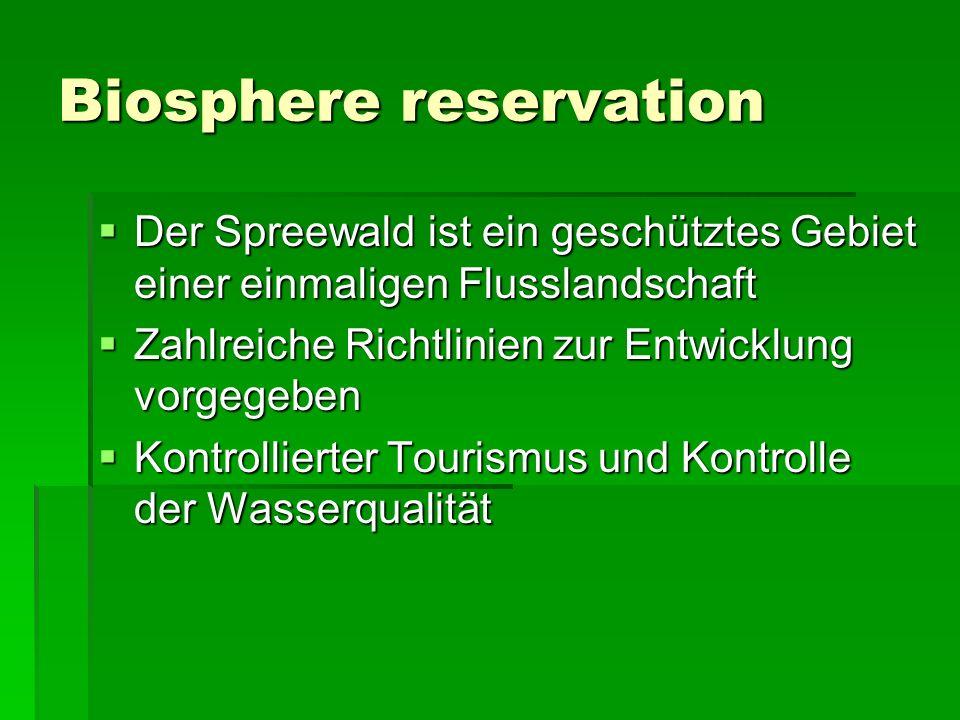 Biosphere reservation Der Spreewald ist ein geschütztes Gebiet einer einmaligen Flusslandschaft Der Spreewald ist ein geschütztes Gebiet einer einmali