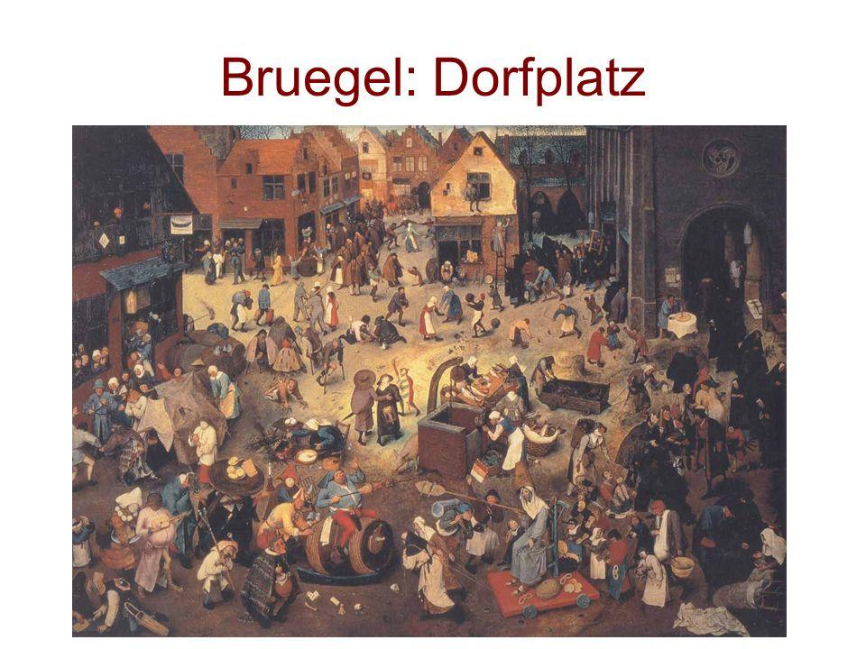 Bruegel: Dorfplatz