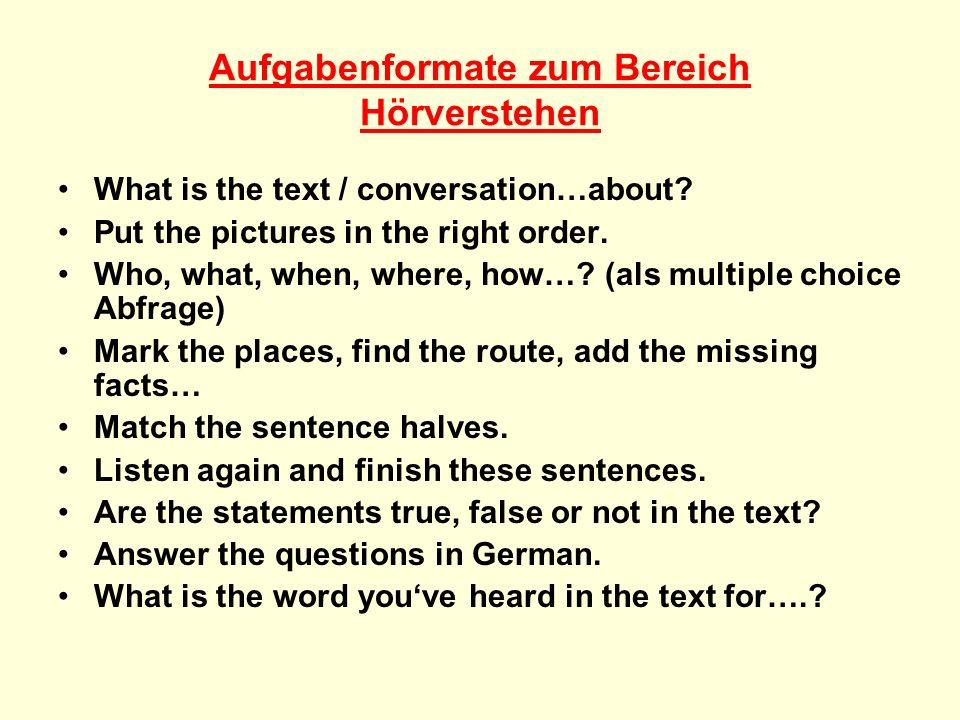 Aufgabenformate zum Bereich Lesen Wortschatz: Find …words from the text to do with sports, jobs… Find words for the wordfield: food…..