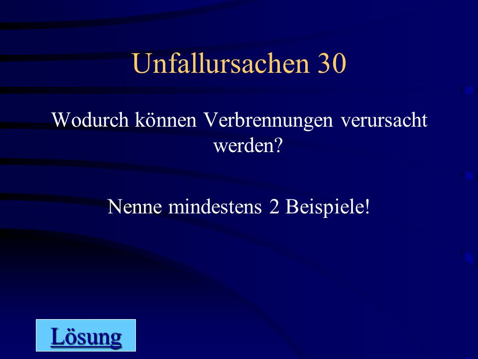 Allgemeines 30 Lösung Nimm Stellung zur Aussage: Unfälle passieren, da kann man nichts machen.