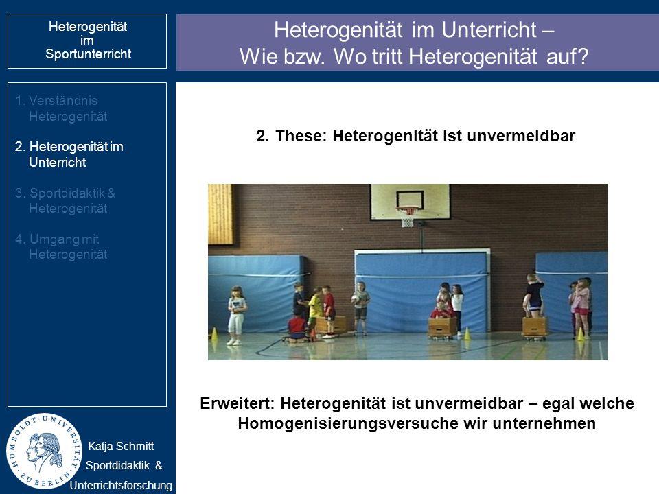 Heterogenität im Unterricht – Wie bzw. Wo tritt Heterogenität auf? 1.Verständnis Heterogenität 2. Heterogenität im Unterricht 3. Sportdidaktik & Heter